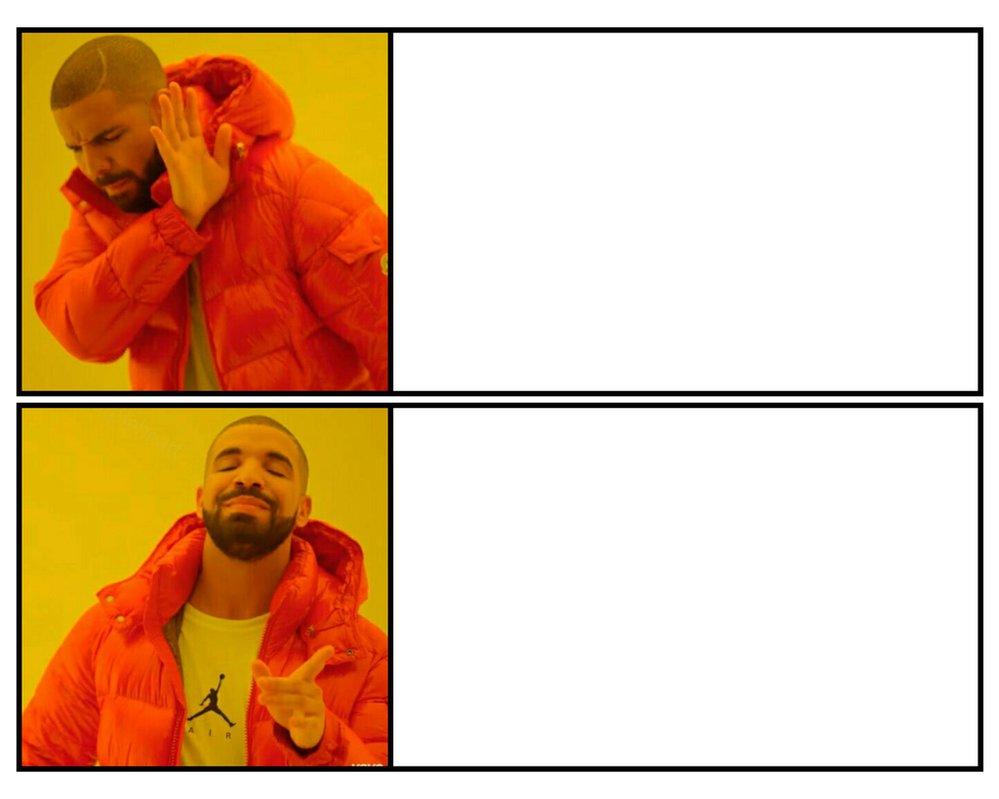 Drake Posting Meme Template by Josael281999 on DeviantArt