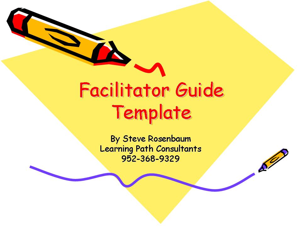 Facilitator Guide Template | Learning at Light Speed Weblog