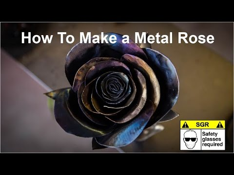 How to Make a Metal Rose YouTube