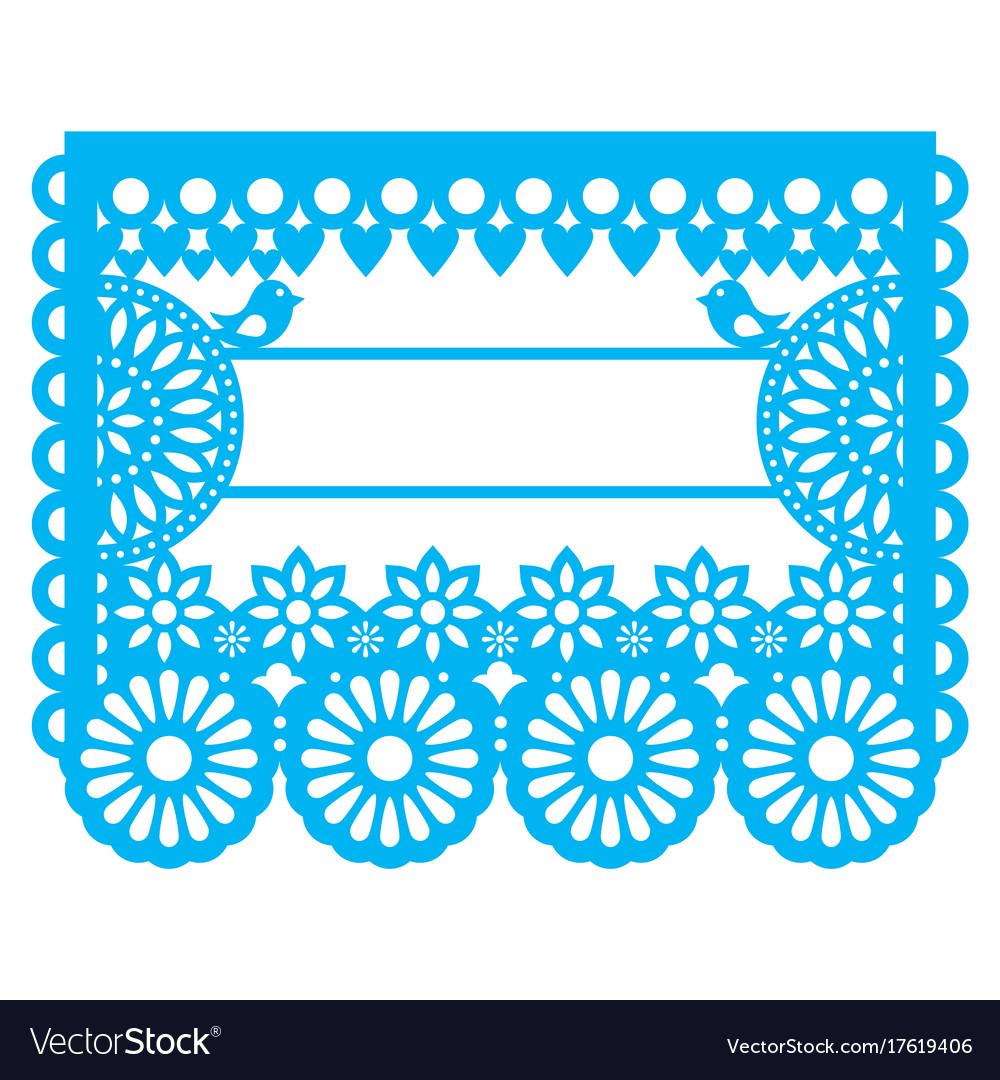 Mexican papel picado blank text template design Vector Image