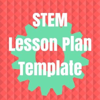 STEM Lesson Plan Template by Bramlett Creative Studio   TpT