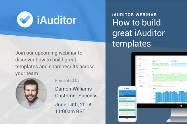 Webinar: How to build great iAuditor templates and share the
